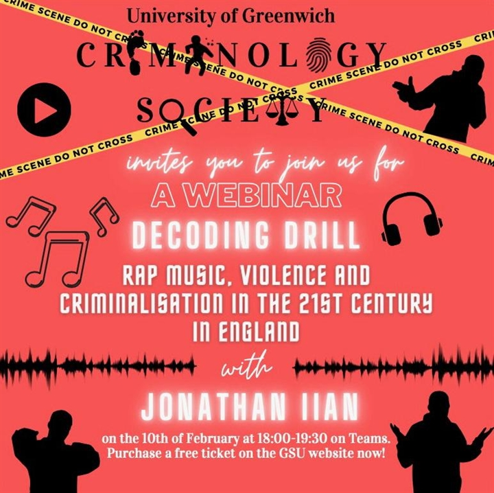 Decoding Drill: Rap music, Violence and Criminalisation in 21st Century England