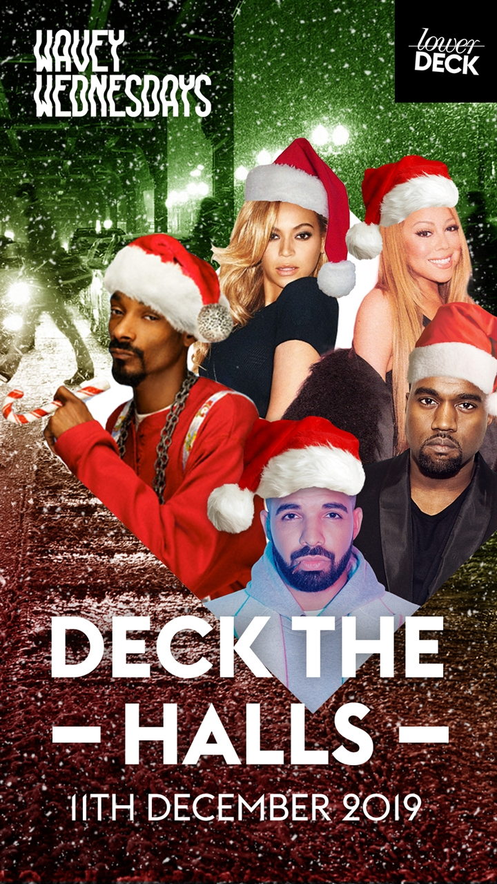 Wavey Wednesdays: Deck The Halls