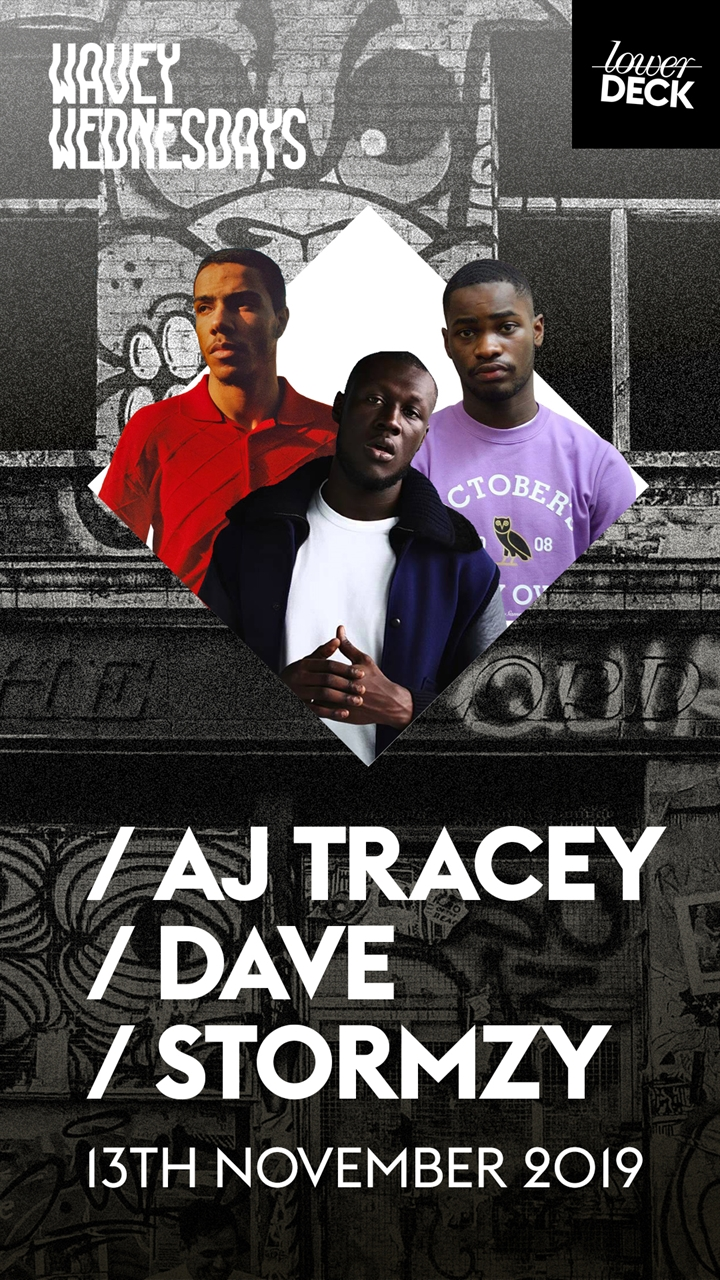 Wavey Wednesdays: AJ Tracey/Dave/Stormzy