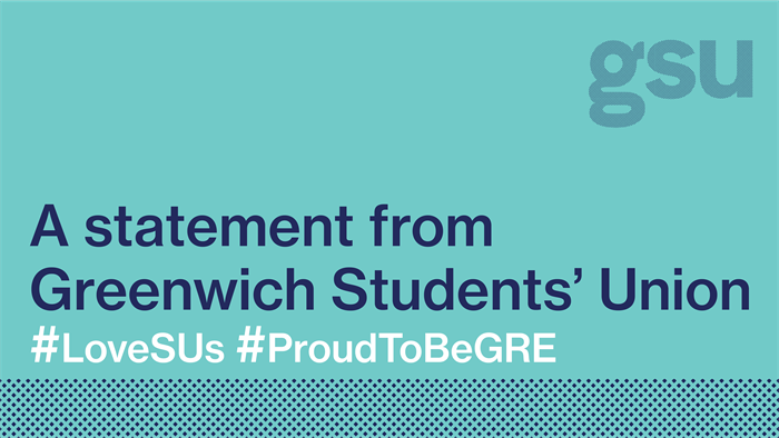 A statement from Greenwich Students' Union